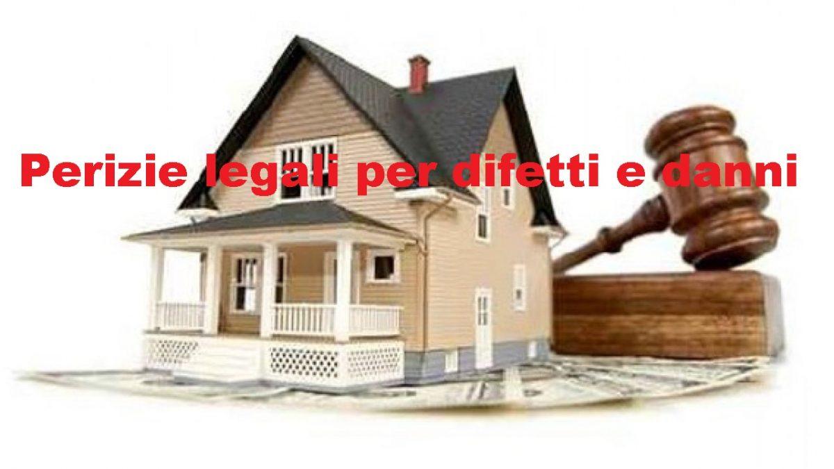 Perizia legale per difetti e danni agli immobili